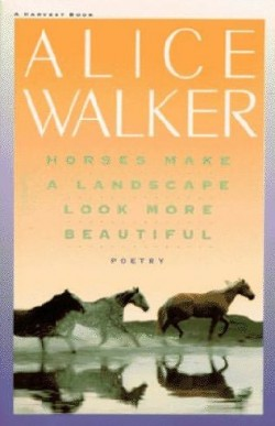 http://alicewalkersgarden.com/wp-content/uploads/2010/10/Horses-Make-A-Landscape-Look-More-Beautiful-Alice-Walker-250x387.jpg