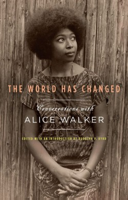 The World Has Changed - Alice Walker