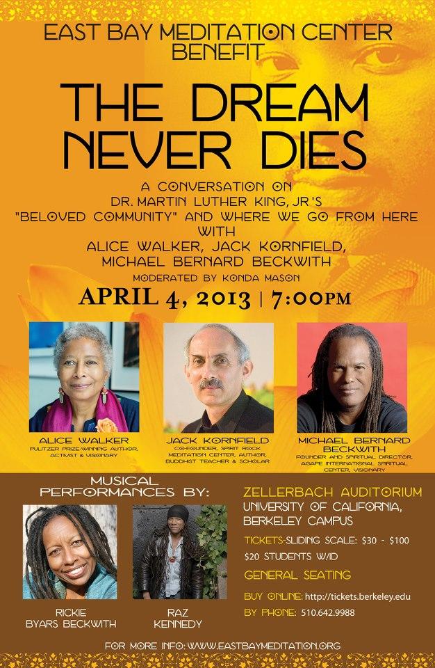 EBMC: The Dream Never Dies - An Evening with Alice Walker, Jack Kornfield, Michael Bernard Beckwith