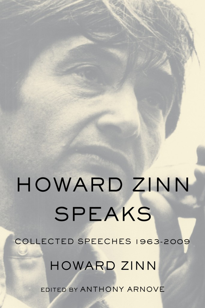 Book: Howard Zinn Speaks Collected Speeches 1963 to 2009