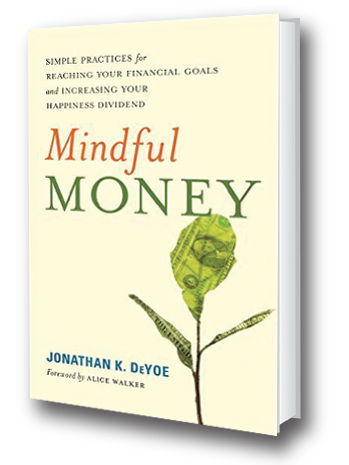 Mindful Money Book Cover forward by Alice Walker