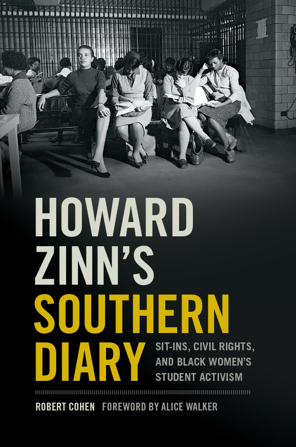 Howard Zinn's Southern Diary Forward Alice Walker - Book Cover