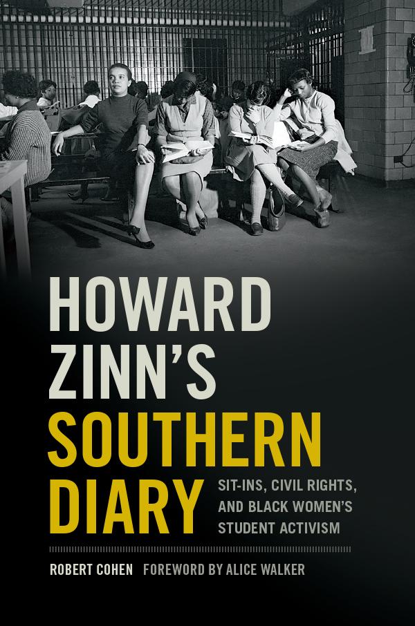 Howard Zinn's Southern Diary Forward Alice Walker - Book Cover