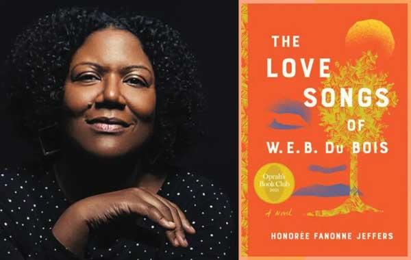 Love-Songs-of-W.E.B.-DuBois Honoree Fannone Jeffers credit oprahdaily Alice Walkers Garden 2021