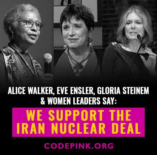 Alice Walker, Gloria Steinem, Eve Ensler Support the Iran Nuclear Deal 2015 August